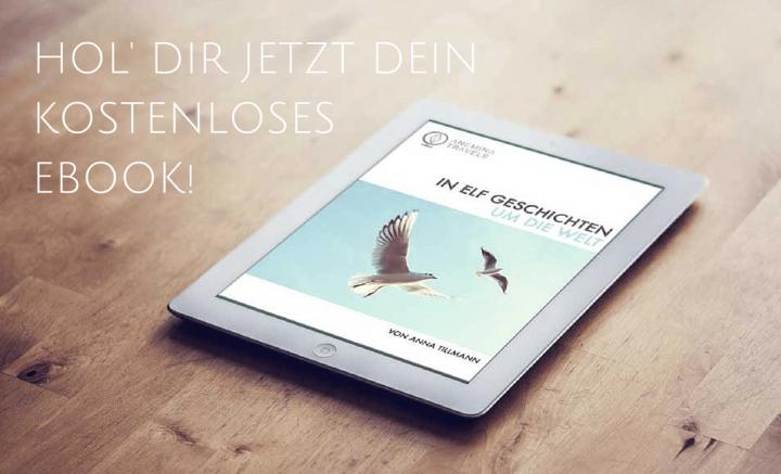 In elf Geschichten um die Welt - Hol dir jetzt dein kostenloses Ebook