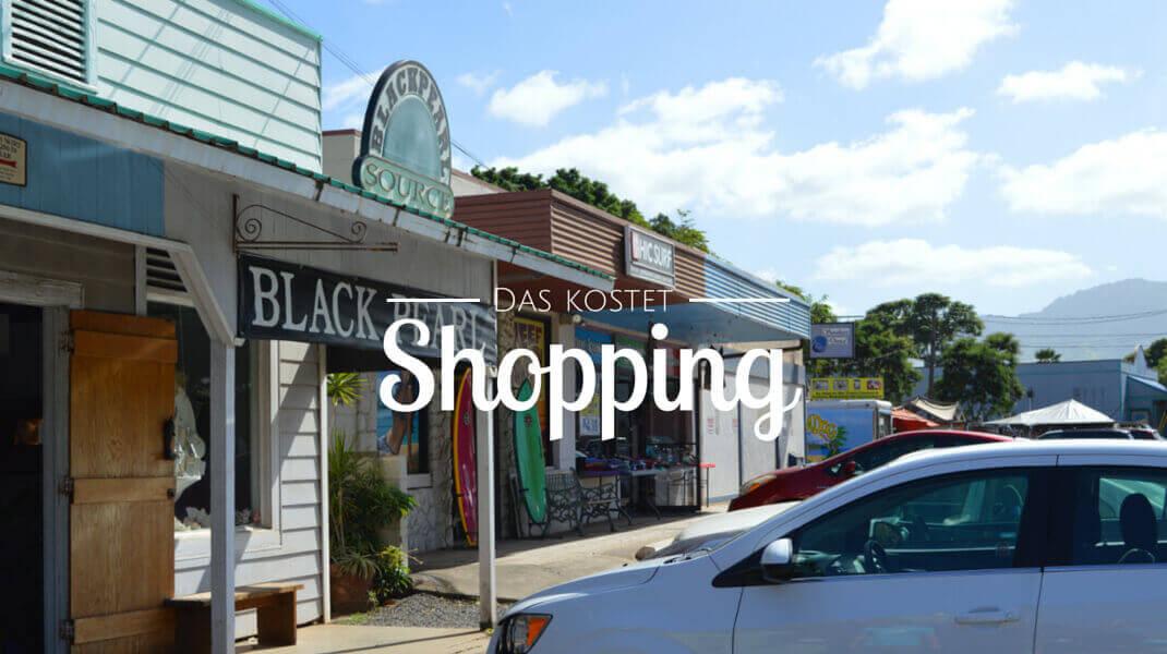 Das-kostet-der-Hawaii-Urlaub-Das-kostet-Shopping