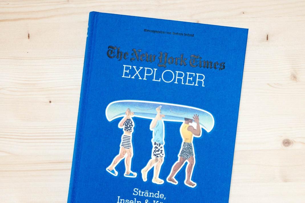 Die schönsten BIldbände 2017 für Weltenbummler und Reisende New York Times Explorer