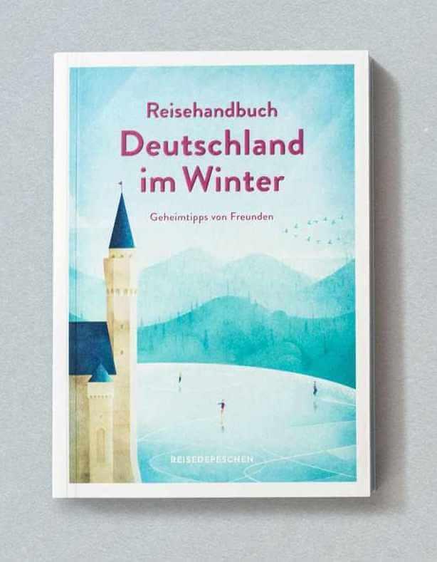 Geschenkidee-für-Reisefreudige-Globetrotter-und-Weltenbummler Reisehandbuch Deutschland im Winter Reisedepeschen verlag